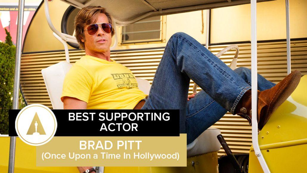 Supporting Actor Brad Pitt