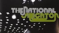 The National -- Alligator