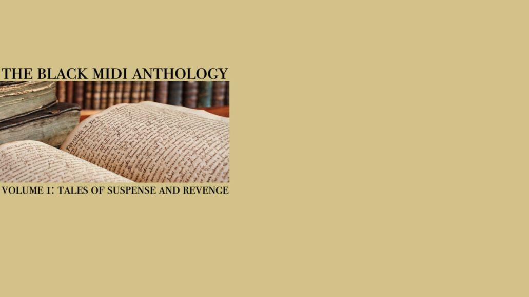 The Black Midi Anthology Vol 1 Tales of Suspense and Revenge new album bandcamp stream cover artwork