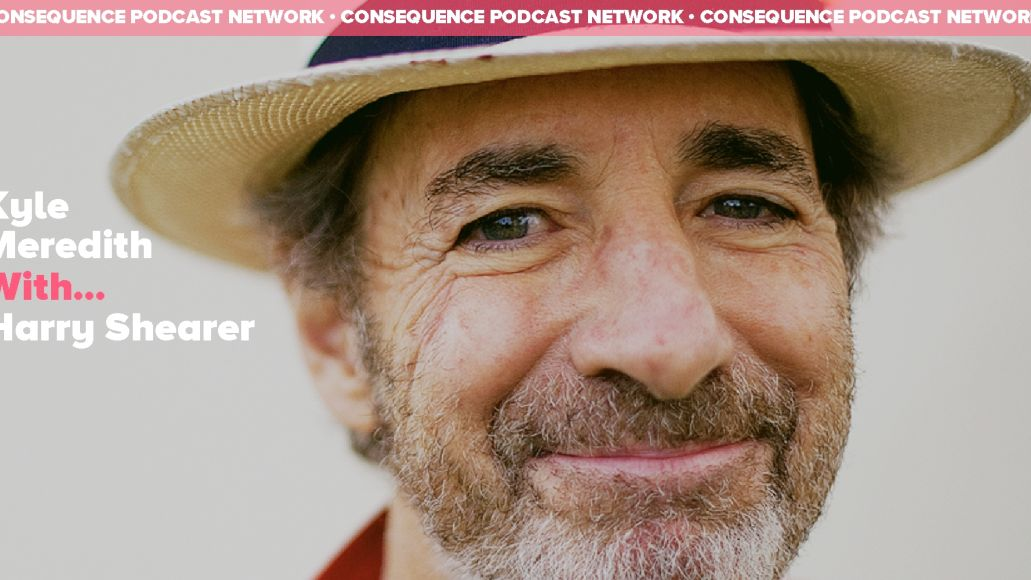 Kyle Meredith With... Harry Shearer