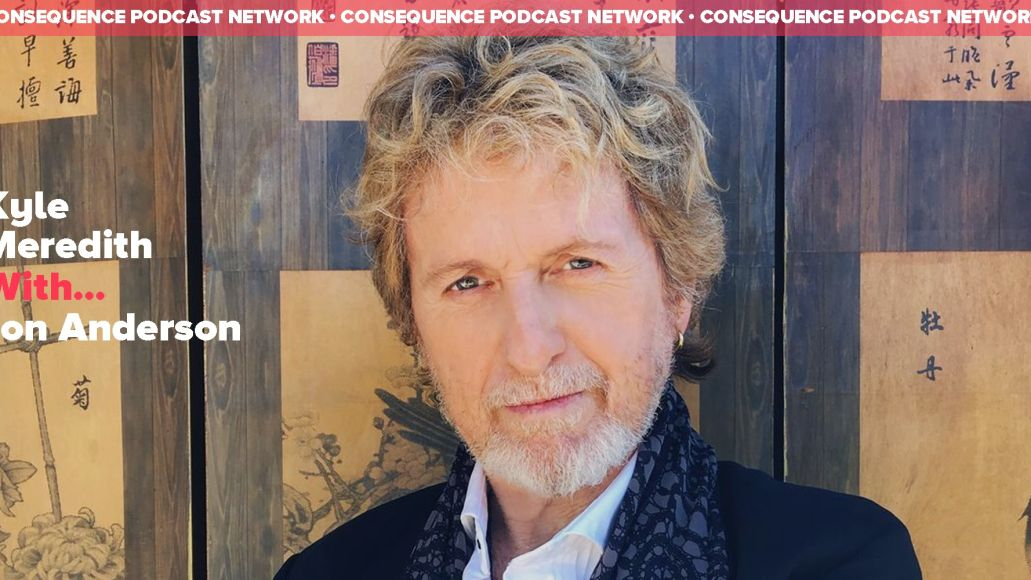 Kyle Meredith With... Jon Anderson