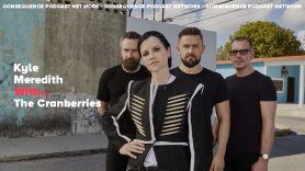 Kyle Meredith With... The Cranberries