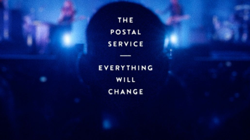 the postal service everything will change live album The Postal Services Live Album Everything Will Change to Receive Digital Release