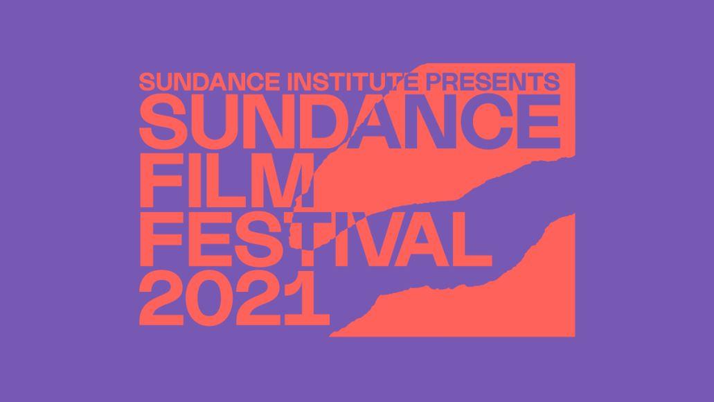 Sundance Film Festival Announces 2021 Virtual Lineup