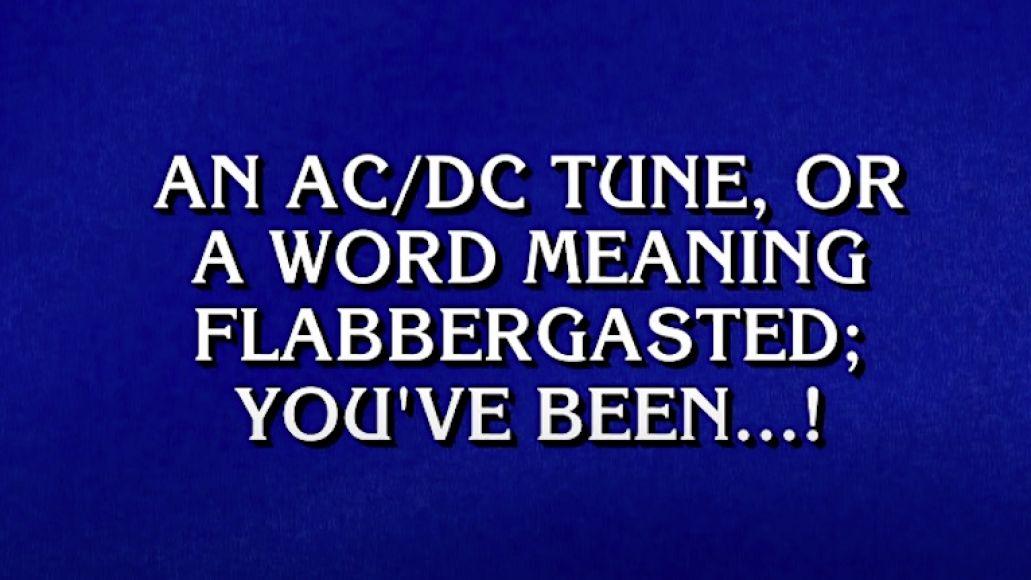 AC/DC Jeopardy Clue
