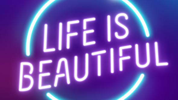 Life is Beautiful 2021