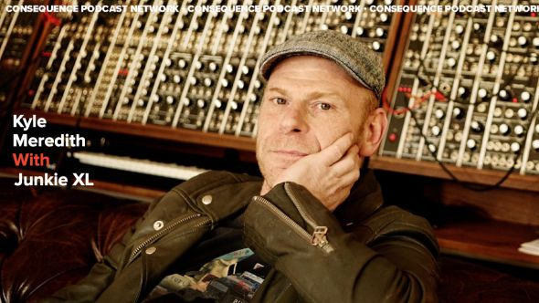 Kyle Meredith With... Junkie XL