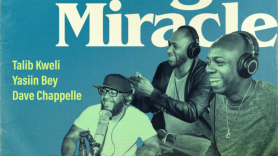 dave chappelle talib kweli mos def podcast the midnight miracle yasin bey