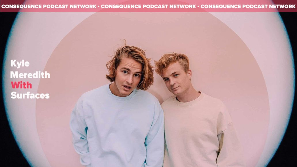 kyle meredith with Surfaces consequence podcast network