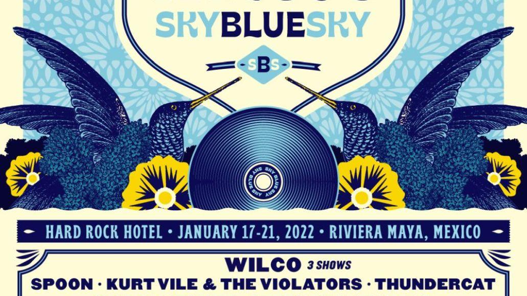 wilco sky blue sky festival lineup poster spoon kurt vile violators thundercat waxahatchee stephen malkmus