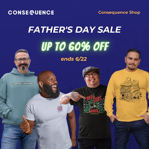 Father's Day Sale at Consequence Shop