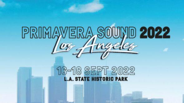 primavera sound los angeles festival date 2022 la