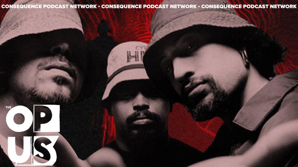 Cypress Hill Revolutionized Hip-Hop via Hard Rock and Latin Funk the opus podcast header image