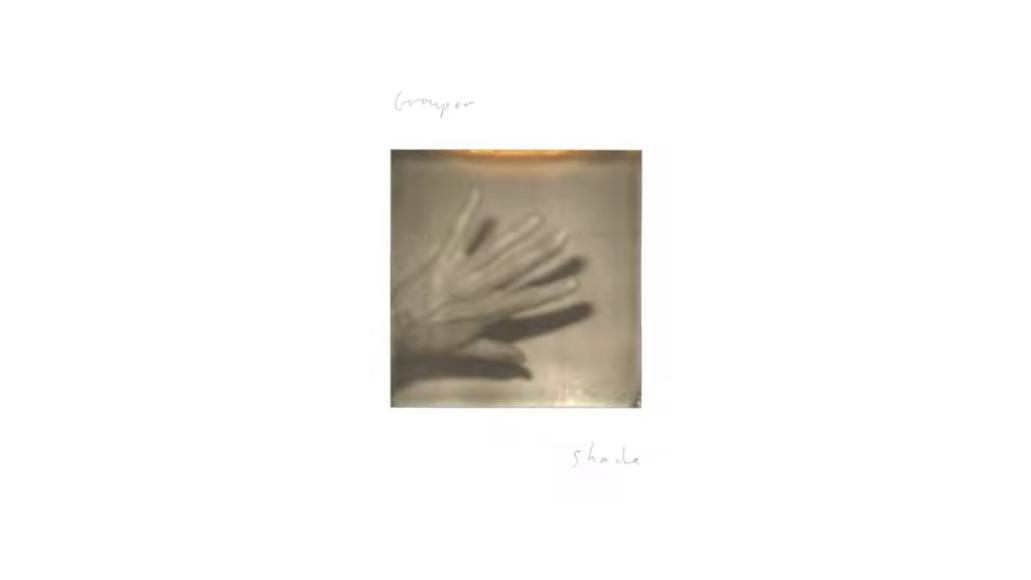 Shade by Grouper album artwork cover art
