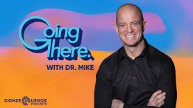 going there with dr mike podcast season 2 announcement bipoc consequence