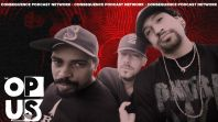 the opus cypress hill episode 1 consequence podcast network