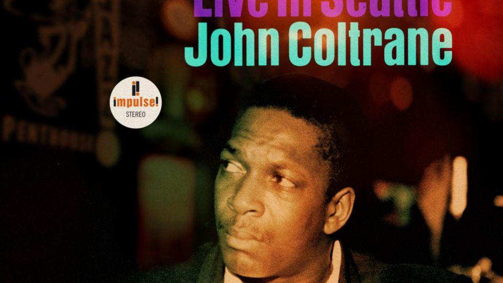 John Coltrane A Love Supreme Live in Seattle