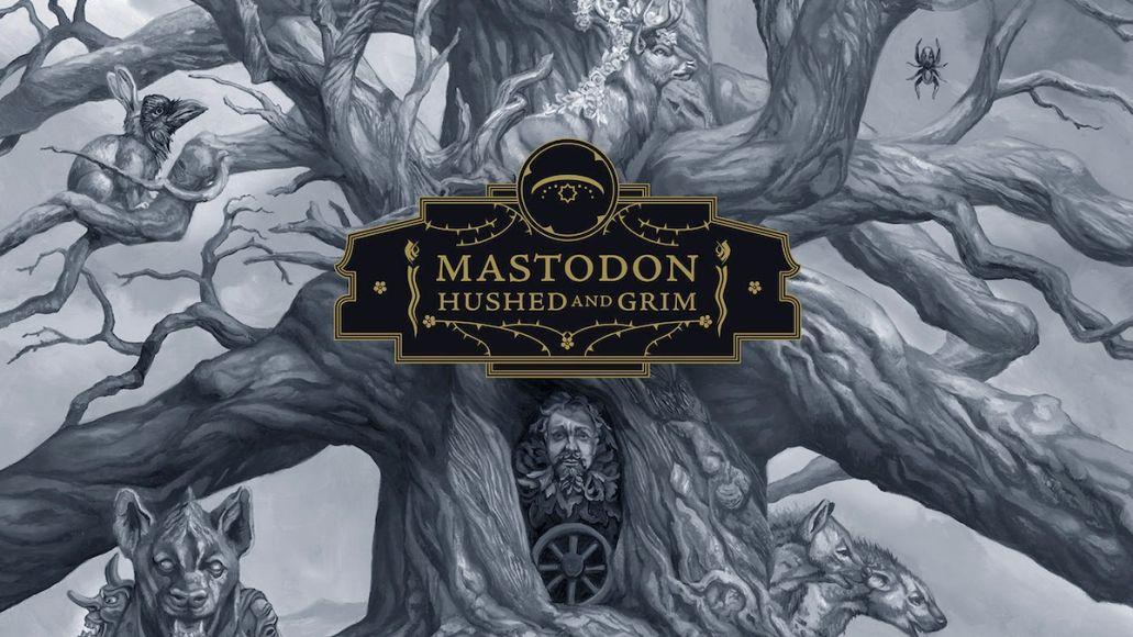 Mastodon Hushed and Grim