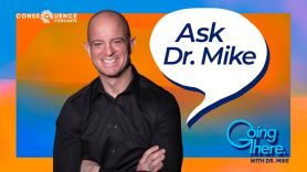 ask dr mike big 4 steps mental health going there podcast