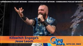 going there with dr mike jesse leach suicide prevention week killswitch engage