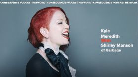 shirley manson beautiful garbage kyle meredith with podcast