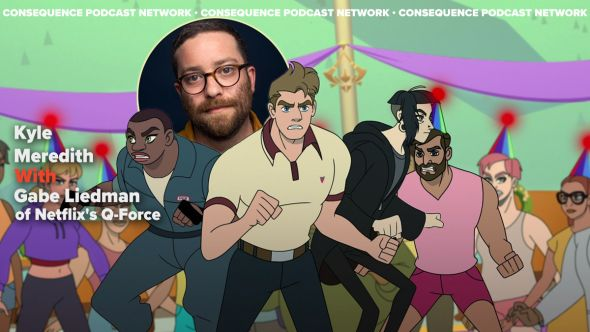 kyle meredith with gave liedman netflix q-force podcast
