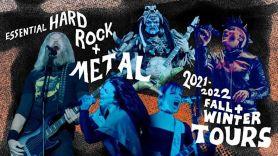 Essential Hard Rock Metal Tours 21-22