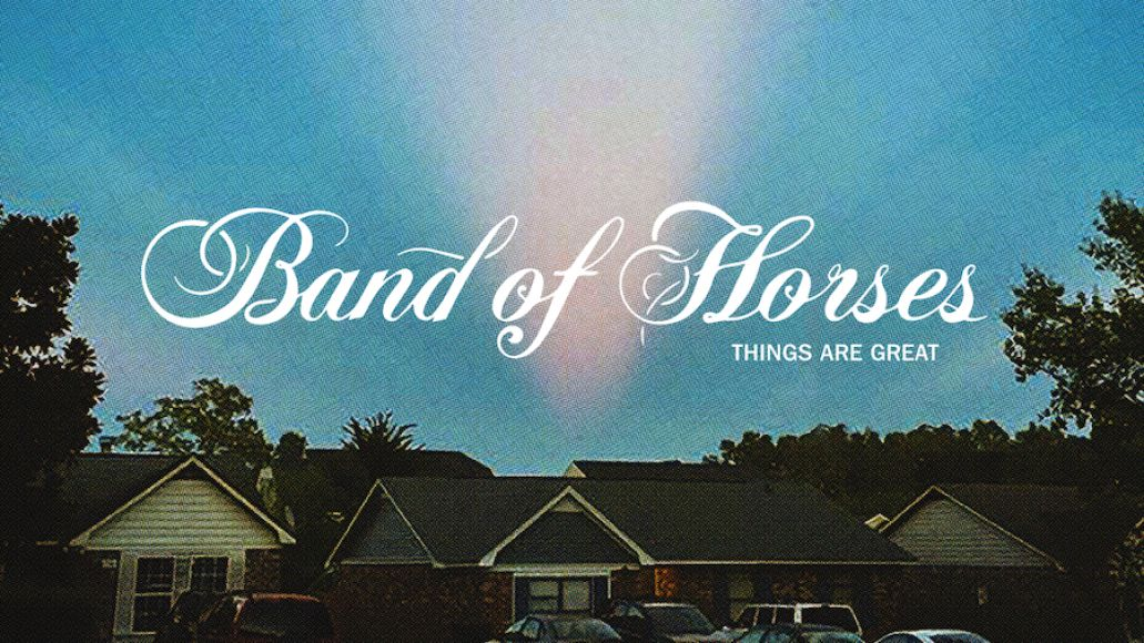 band of horses new album things are great crutch