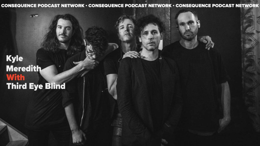 third eye blind kyle meredith with podcast interview Stephan Jenkins
